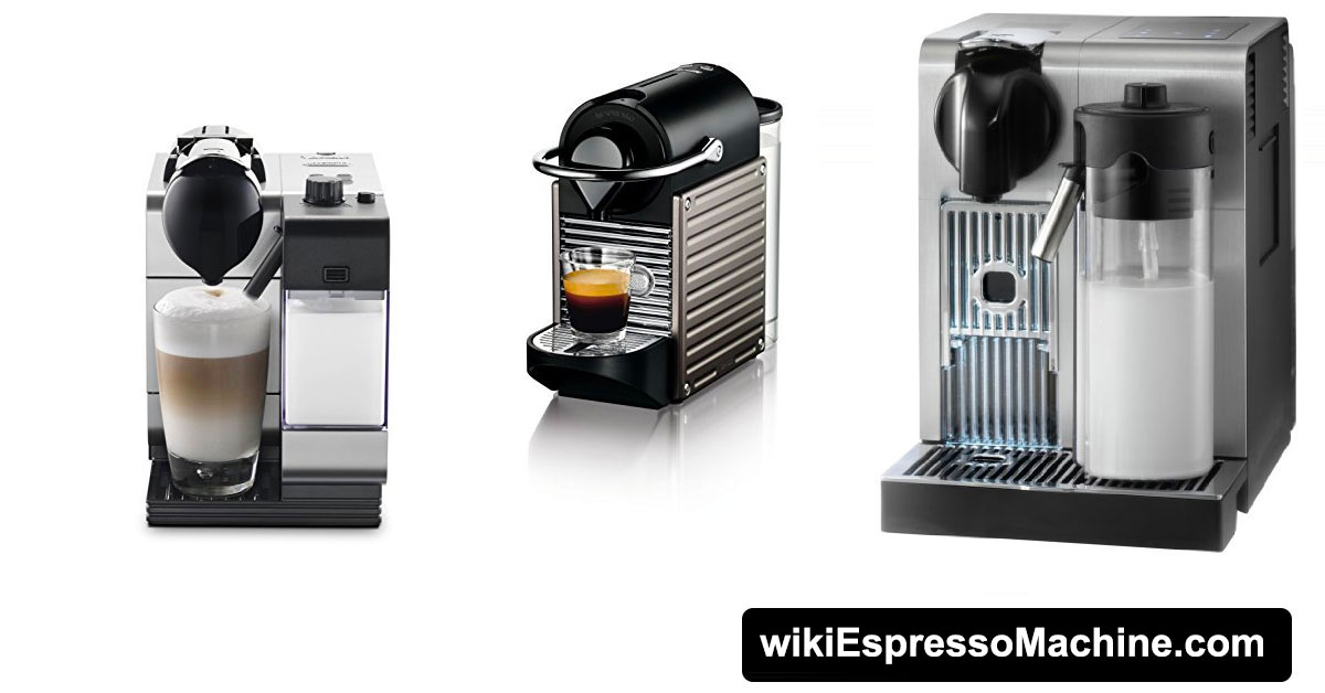 Best Nespresso Machines - Reviews and Buyer's Guide